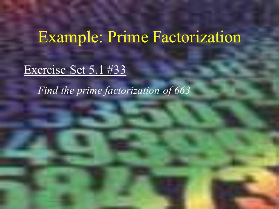 Example: Prime Factorization
