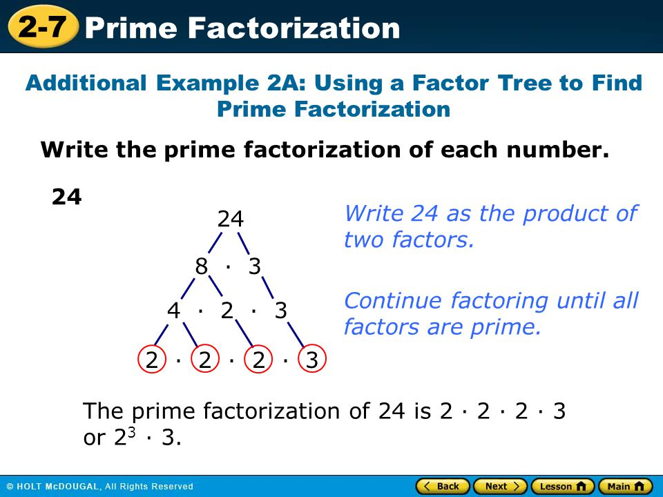 Additional Example 2A: Using a Factor Tree to Find Prime Factorization