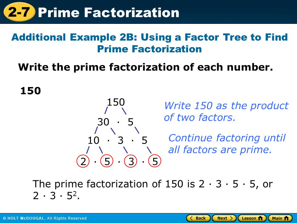 Additional Example 2B: Using a Factor Tree to Find Prime Factorization