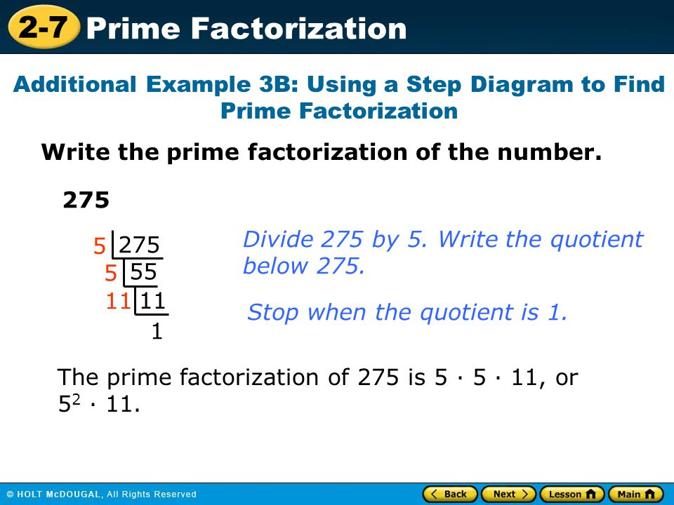 Additional Example 3B: Using a Step Diagram to Find Prime Factorization