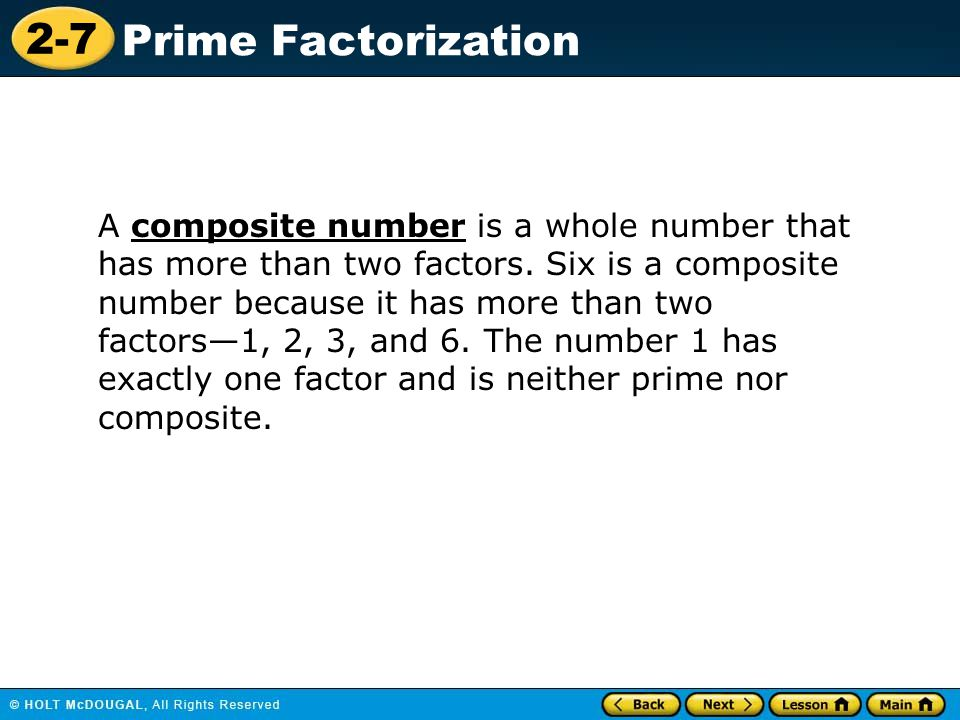 A composite number is a whole number that has more than two factors