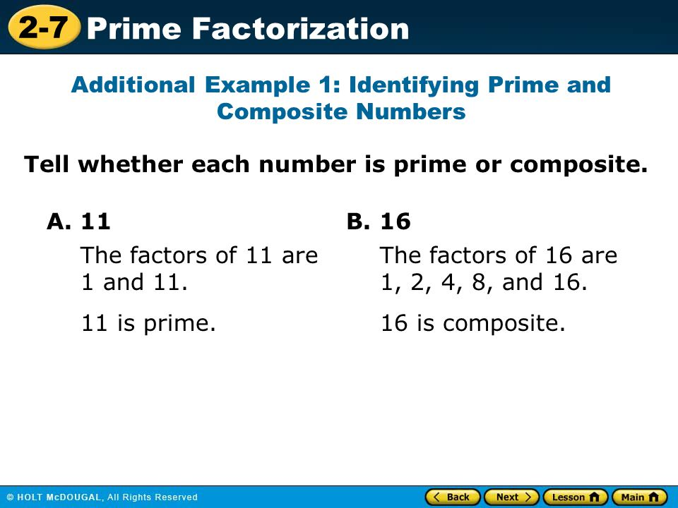 Additional Example 1: Identifying Prime and Composite Numbers