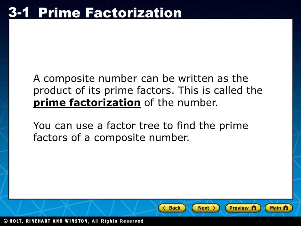 A composite number can be written as the product of its prime factors