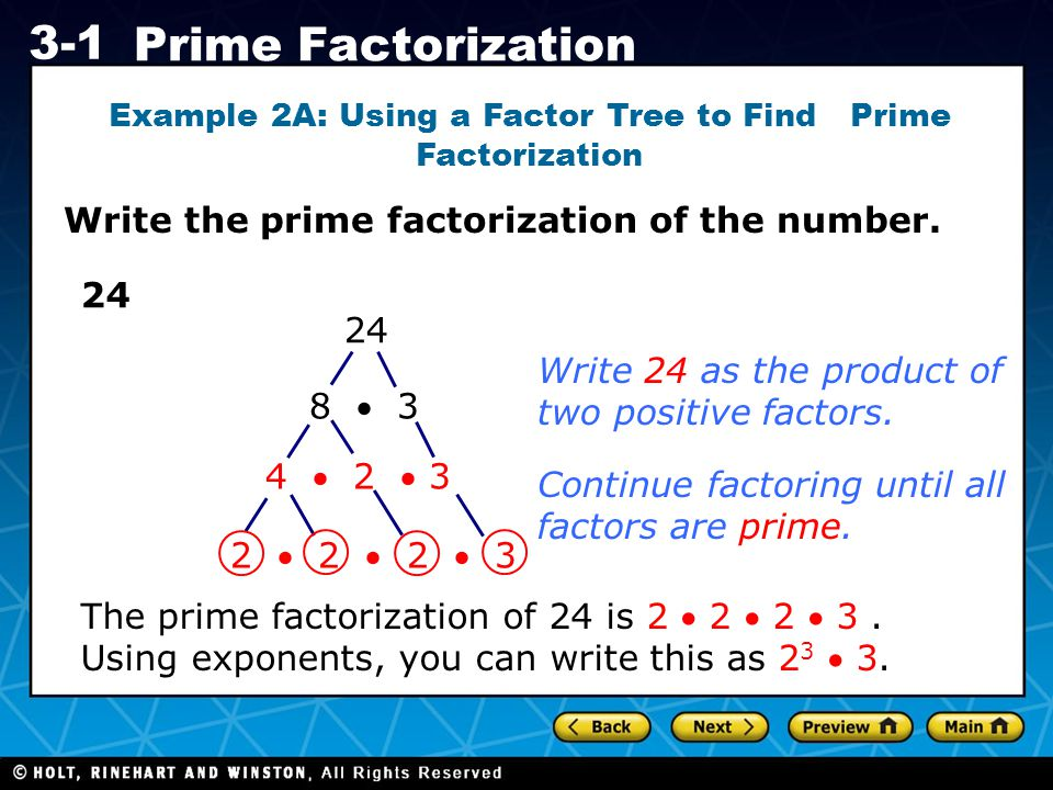 Example 2A: Using a Factor Tree to Find Prime Factorization