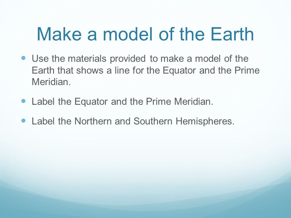 Make a model of the Earth