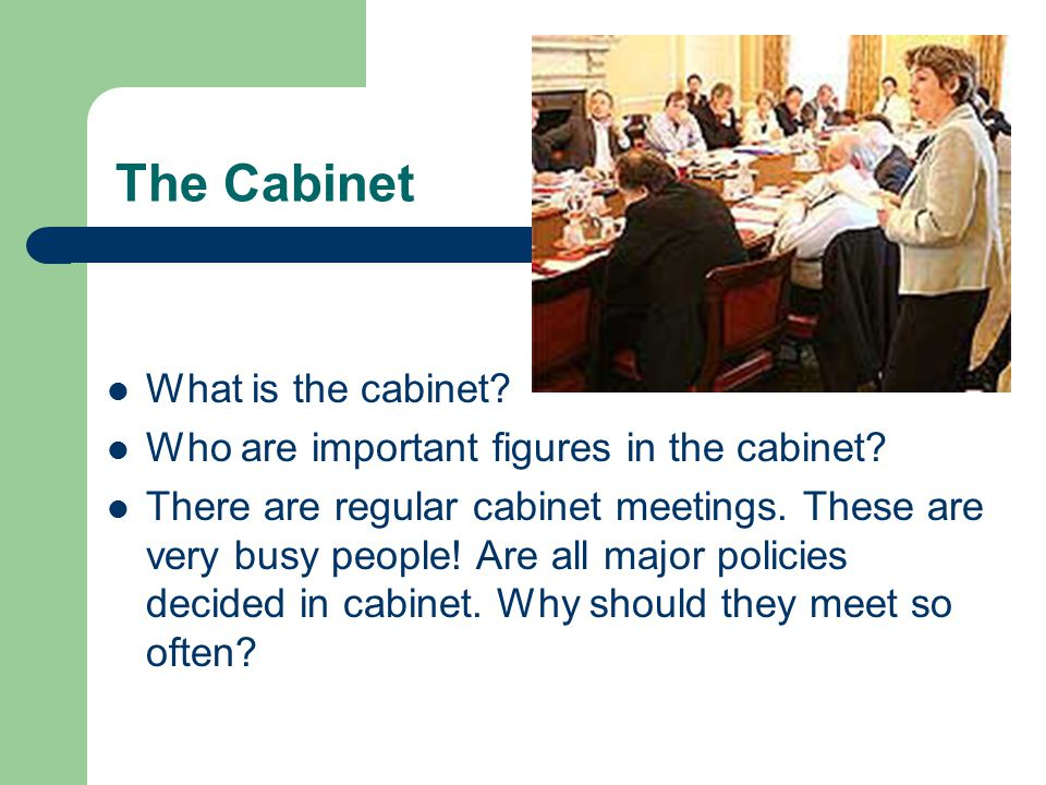 The Cabinet What is the cabinet