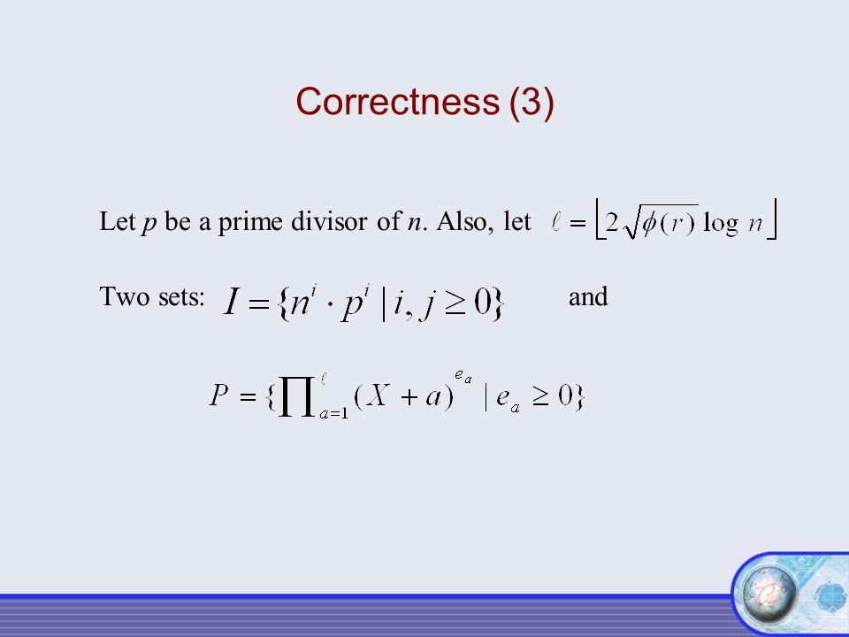Correctness (3) Let p be a prime divisor of n. Also, let.