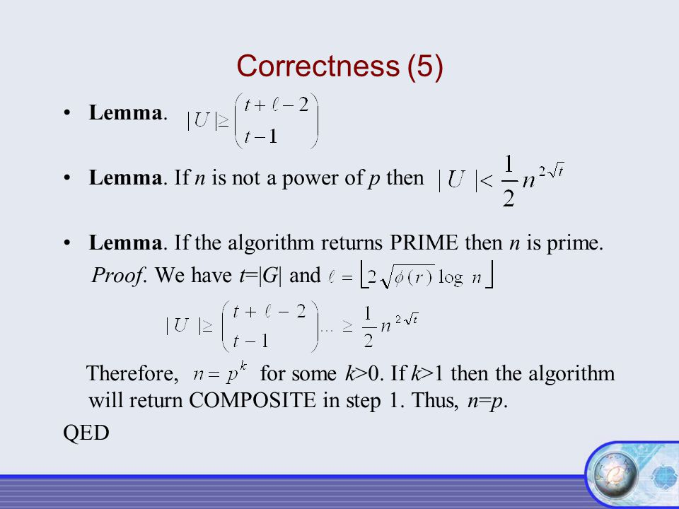 Correctness (5) Lemma. Lemma. If n is not a power of p then