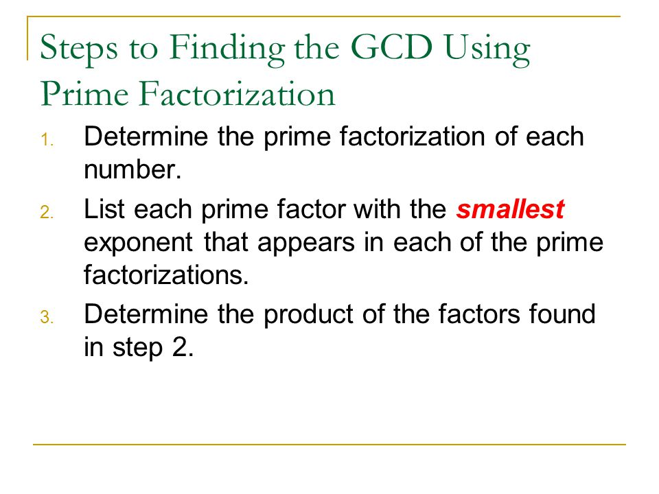Steps to Finding the GCD Using Prime Factorization