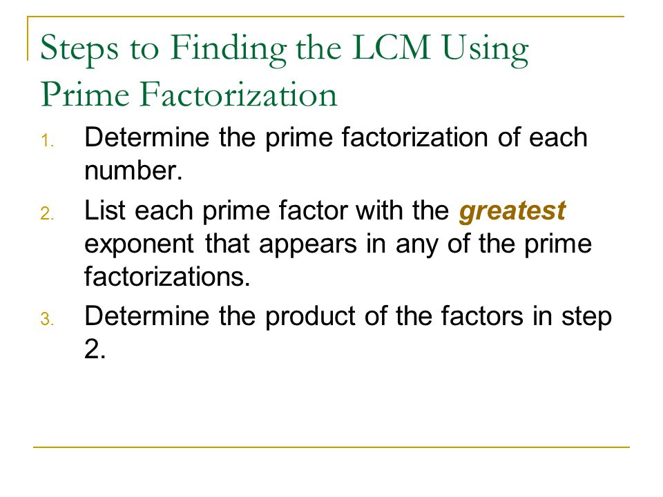 Steps to Finding the LCM Using Prime Factorization