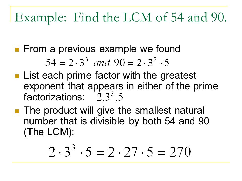 Example: Find the LCM of 54 and 90.