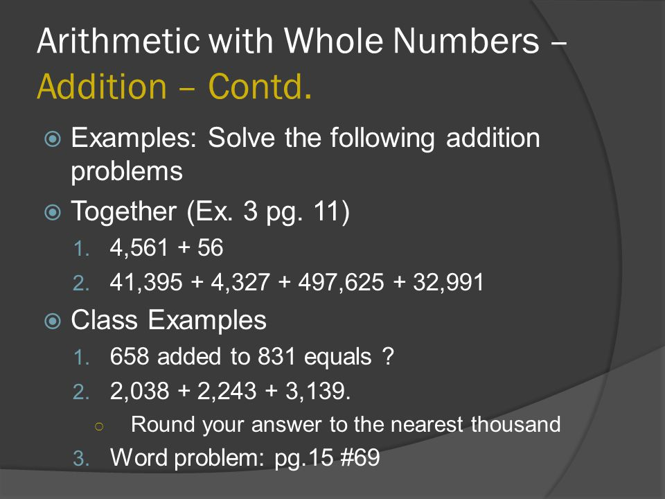 Arithmetic with Whole Numbers – Addition – Contd.