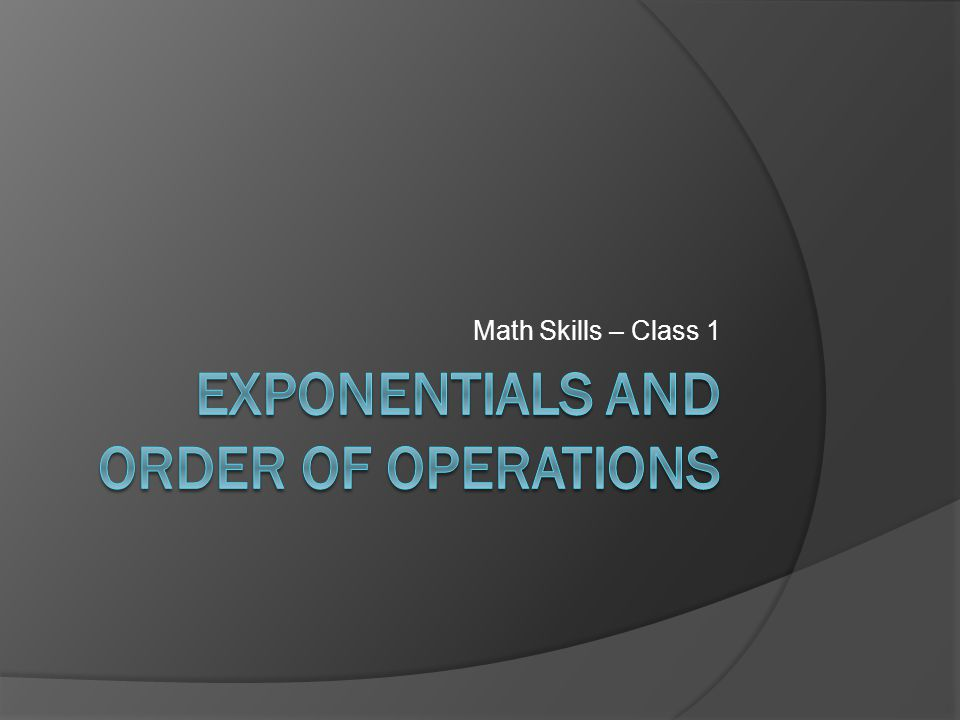 Exponentials and Order of Operations