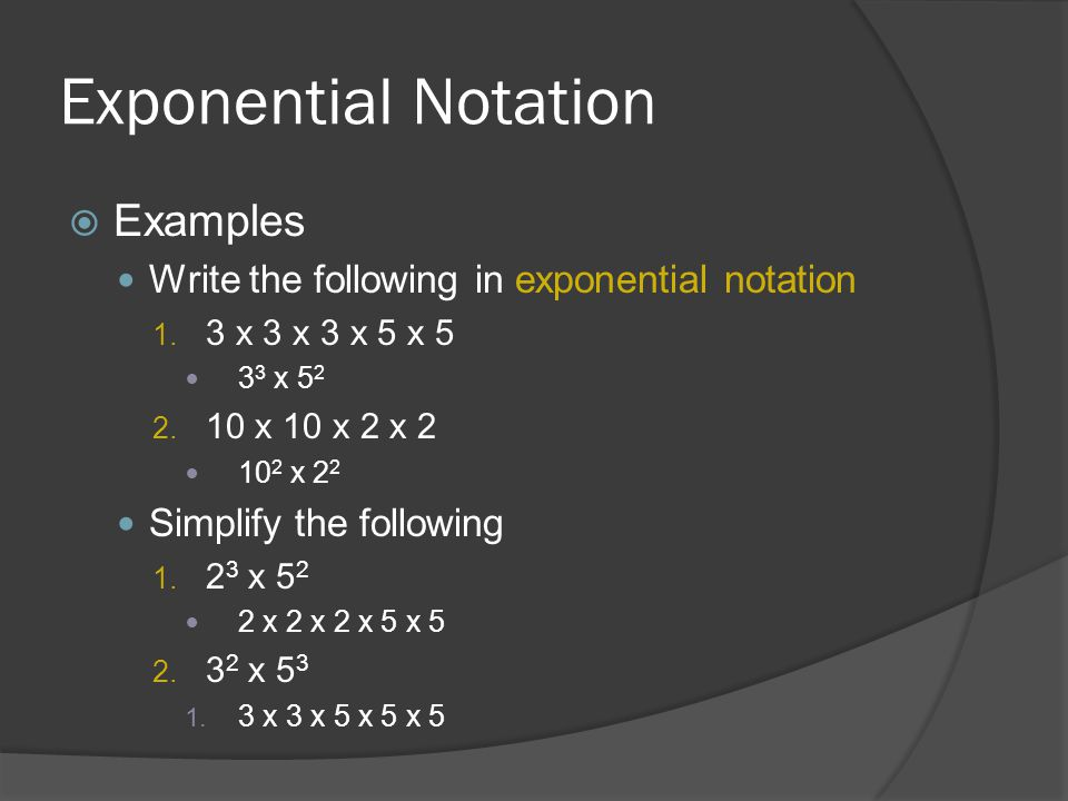 Exponential Notation Examples