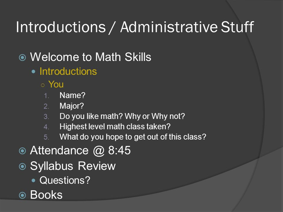 Introductions / Administrative Stuff