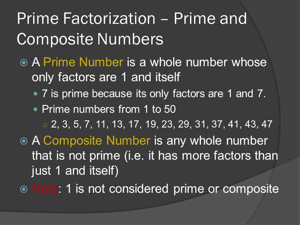 Prime Factorization – Prime and Composite Numbers