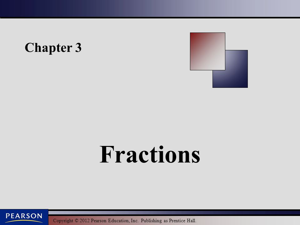 Chapter 3 Fractions