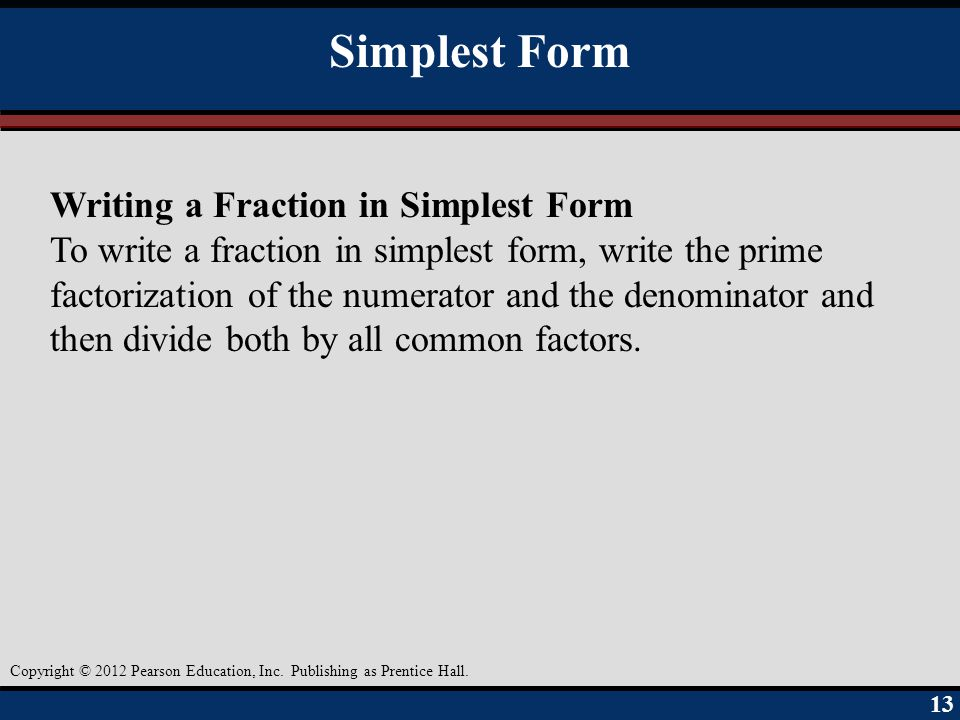 Simplest Form Writing a Fraction in Simplest Form