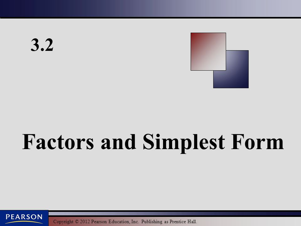 Factors and Simplest Form