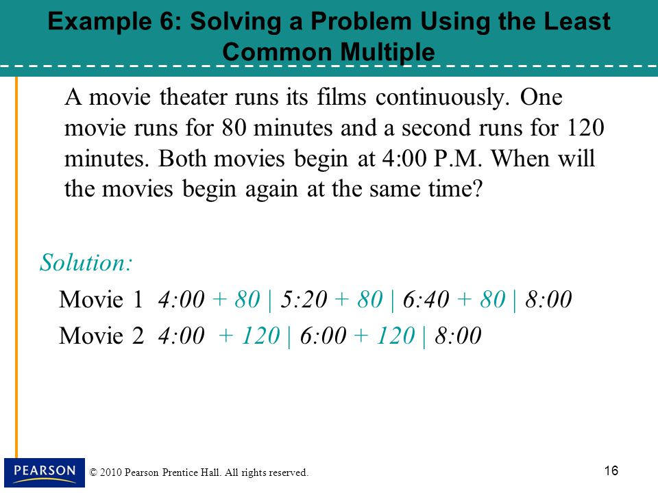 Example 6: Solving a Problem Using the Least Common Multiple