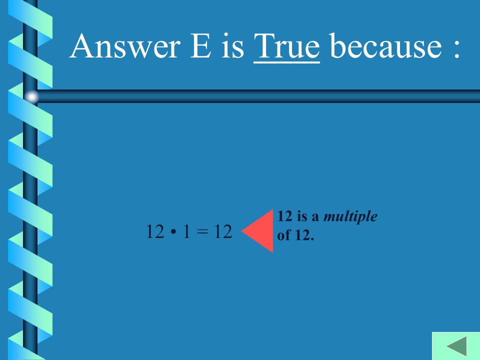 Answer E is True because :