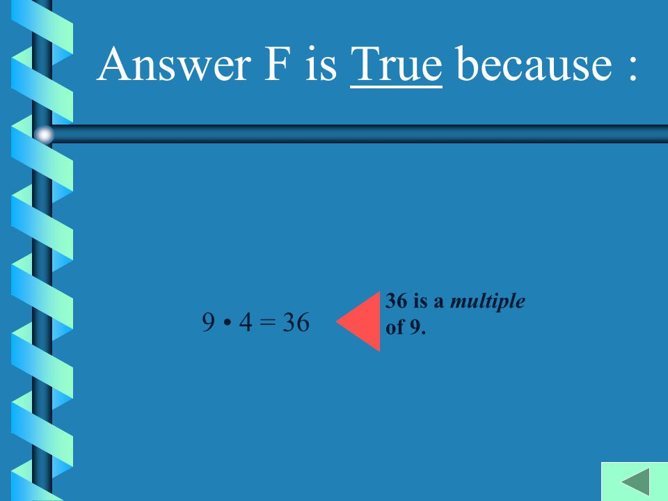 Answer F is True because :