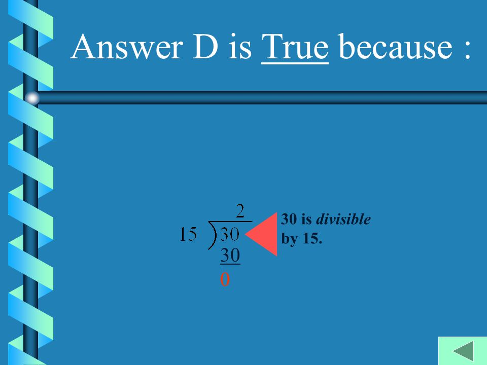 Answer D is True because :