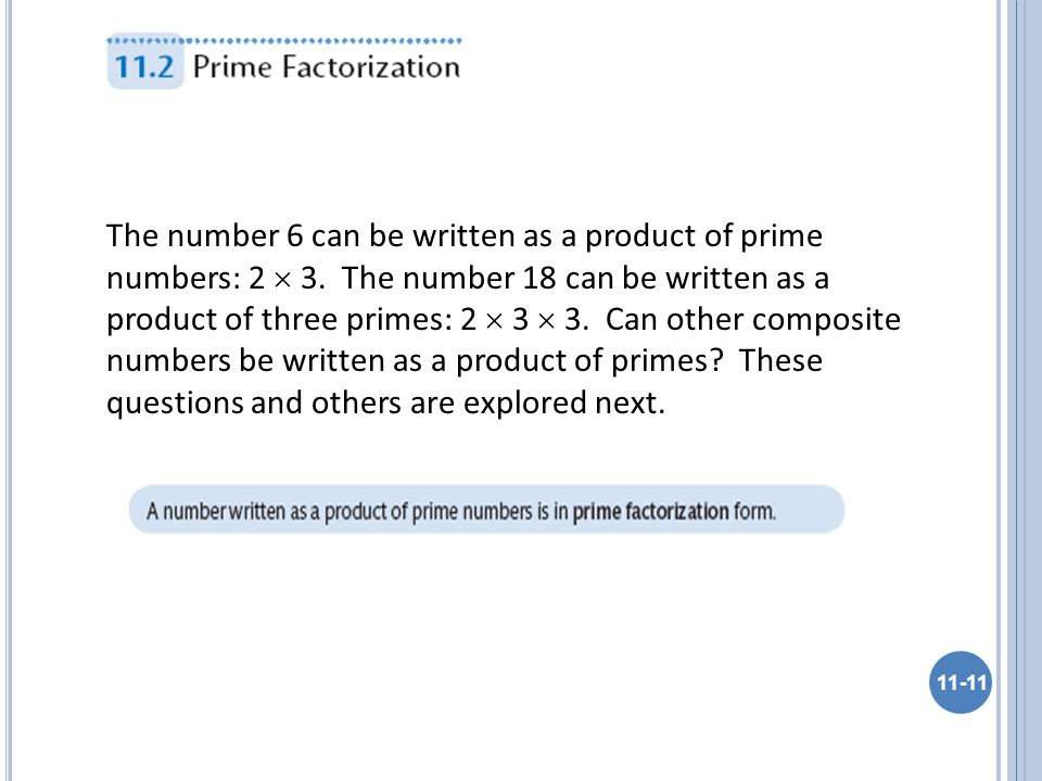 The number 6 can be written as a product of prime numbers: 2  3