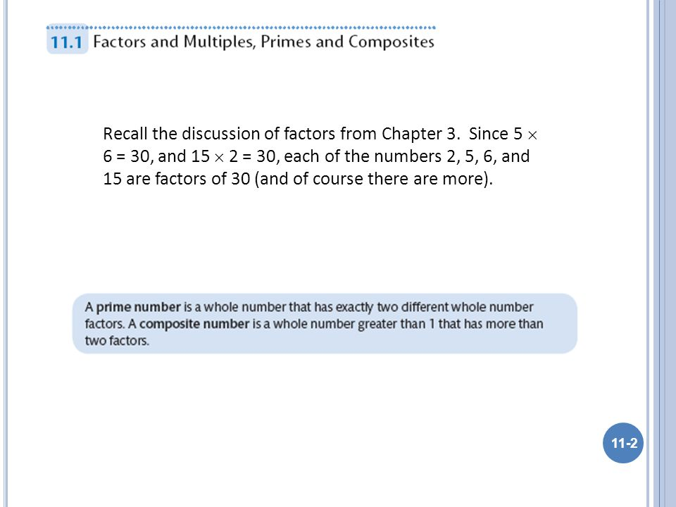 Recall the discussion of factors from Chapter 3