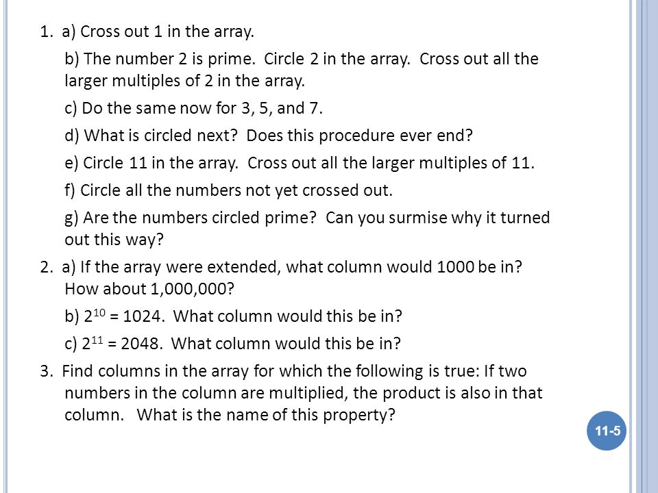 1. a) Cross out 1 in the array. b) The number 2 is prime