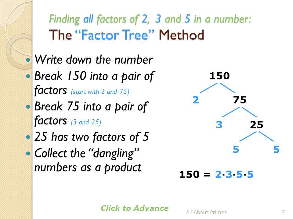 Break 150 into a pair of factors (start with 2 and 75)