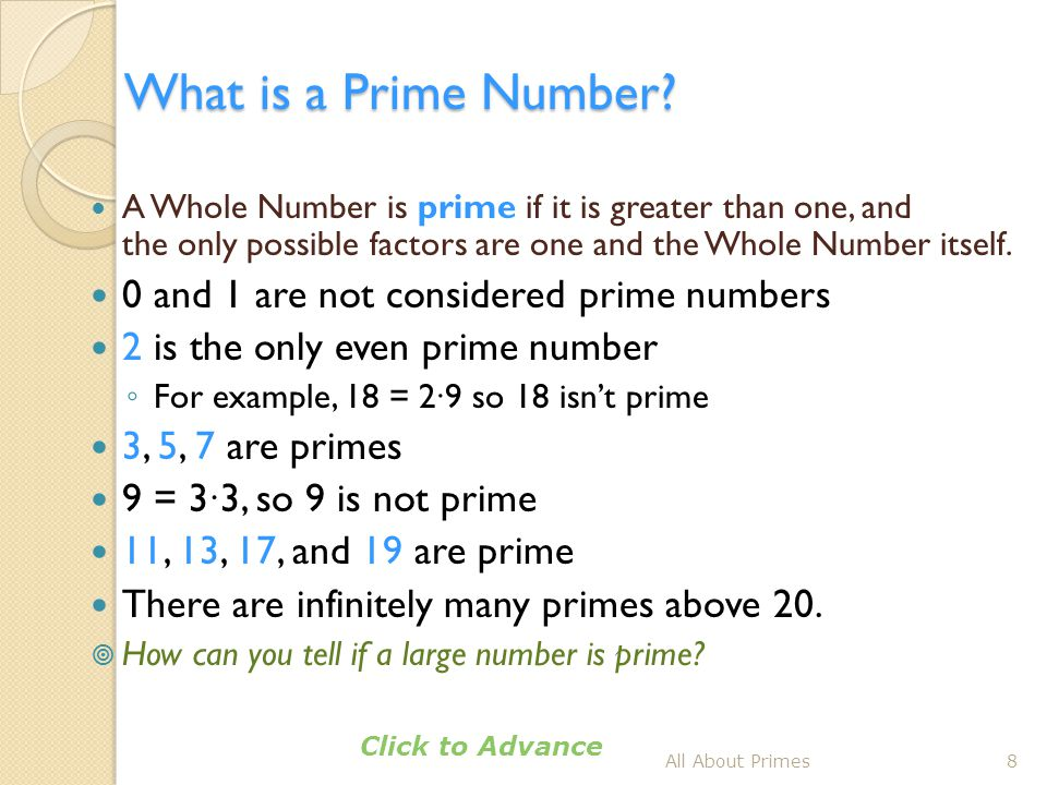 What is a Prime Number 0 and 1 are not considered prime numbers