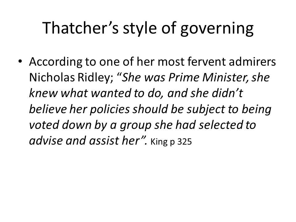 Thatcher's style of governing