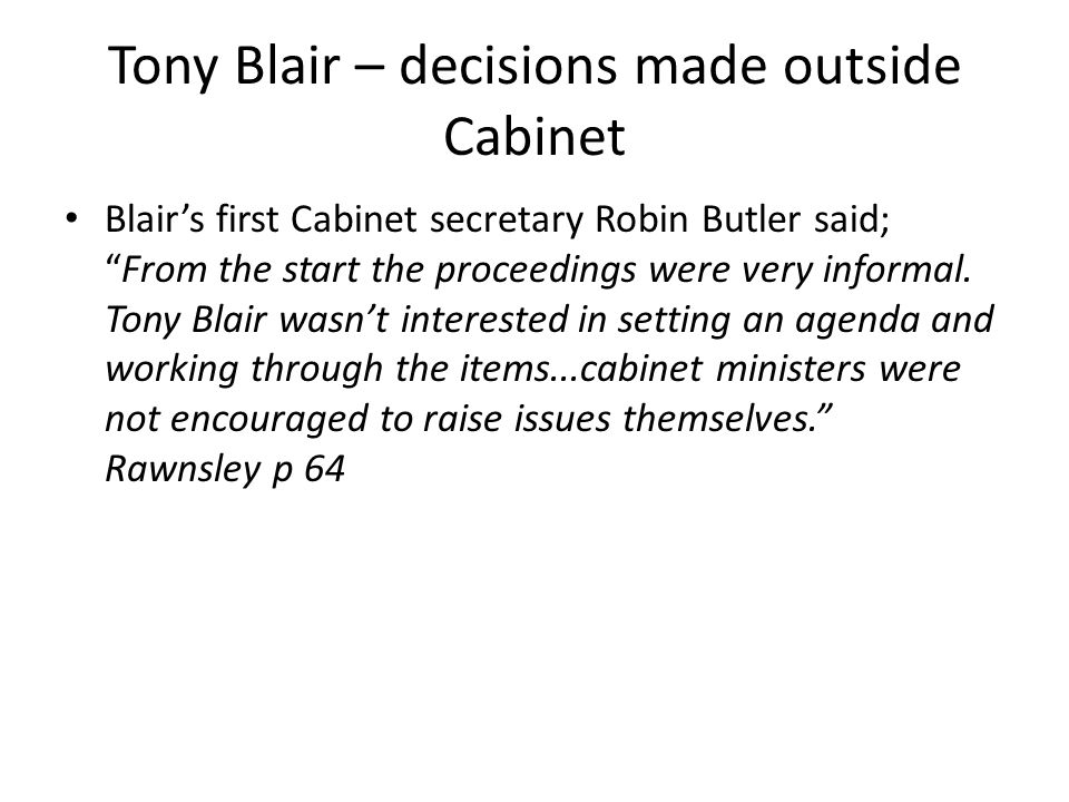 Tony Blair – decisions made outside Cabinet