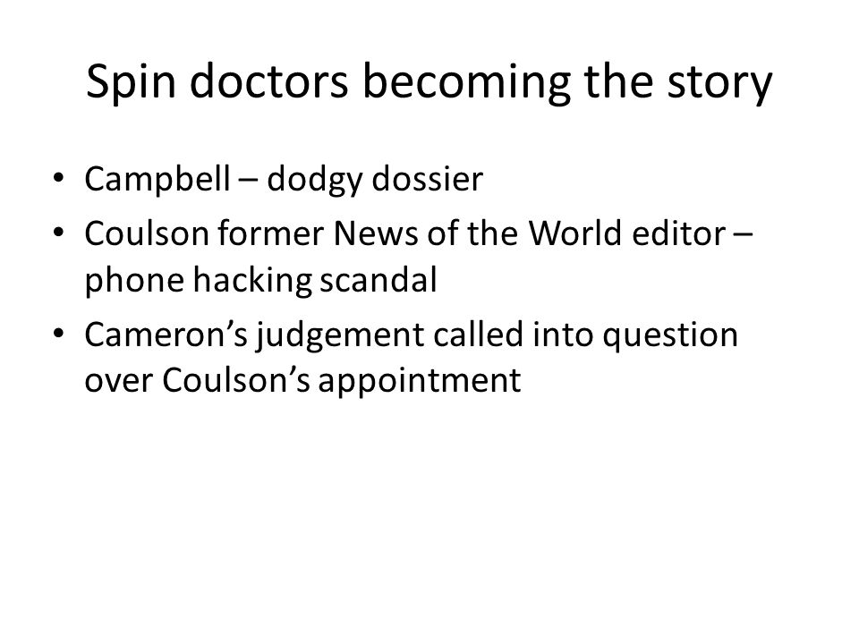 Spin doctors becoming the story