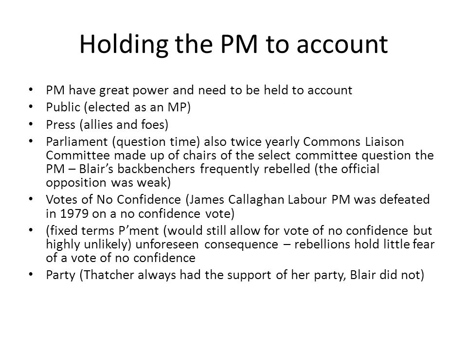 Holding the PM to account