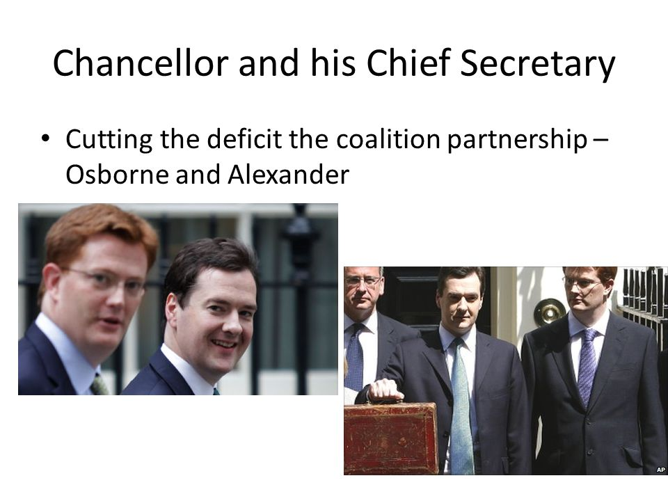 Chancellor and his Chief Secretary