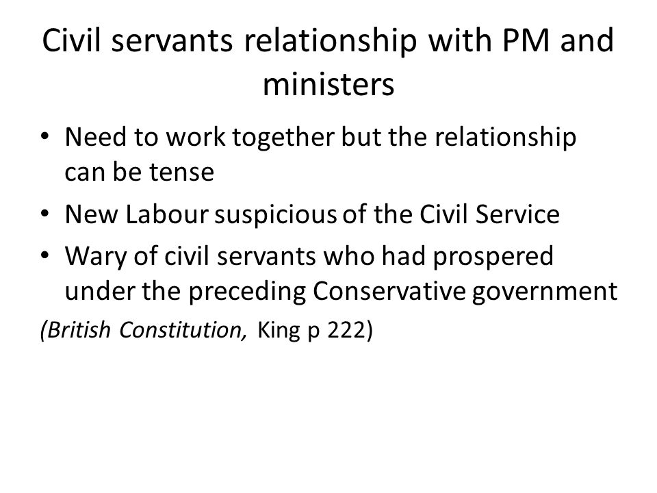 Civil servants relationship with PM and ministers