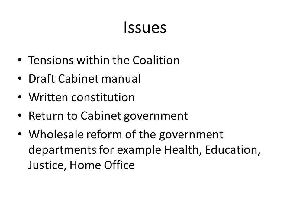 Issues Tensions within the Coalition Draft Cabinet manual