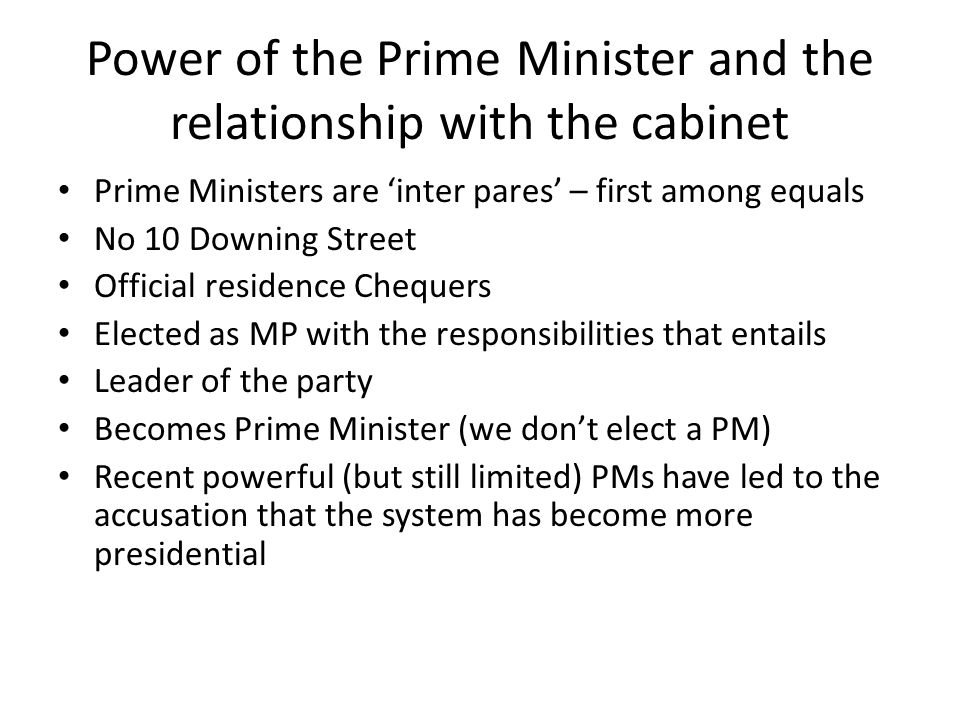 Power of the Prime Minister and the relationship with the cabinet