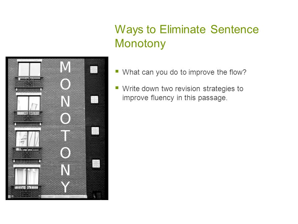 Ways to Eliminate Sentence Monotony