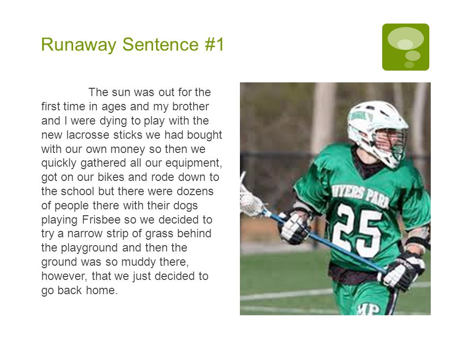 Runaway Sentence #1