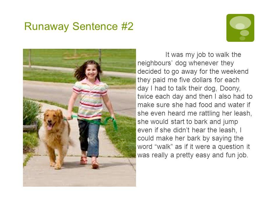 Runaway Sentence #2