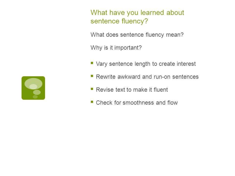 What have you learned about sentence fluency