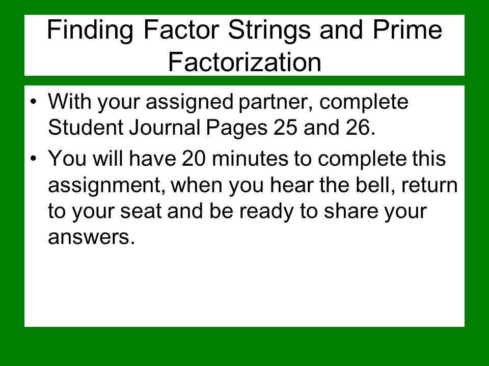 Finding Factor Strings and Prime Factorization