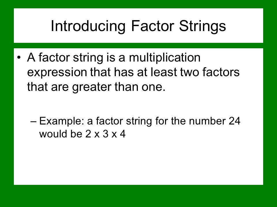 Introducing Factor Strings
