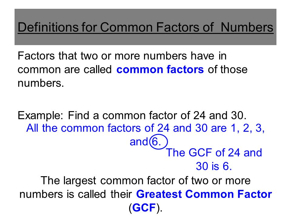 Definitions for Common Factors of Numbers