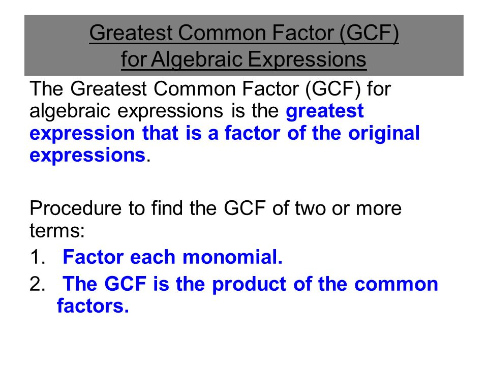 Greatest Common Factor (GCF) for Algebraic Expressions