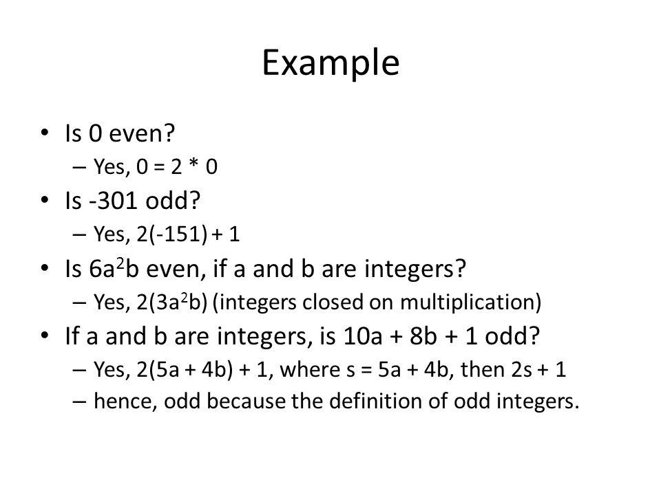 Example Is 0 even Is -301 odd Is 6a2b even, if a and b are integers