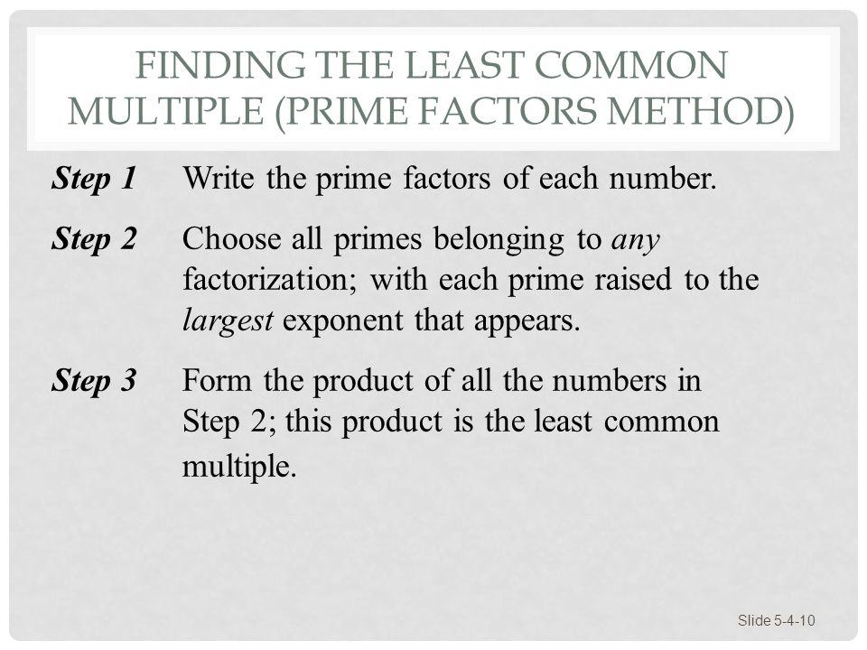 Finding the Least Common Multiple (Prime Factors Method)